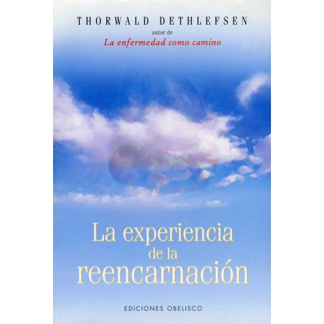 La experiencia de la reencarnación