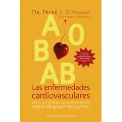Las enfermedades cardiovasculares: Cómo combatirlas con la alimentación según el grupo sanguíneo