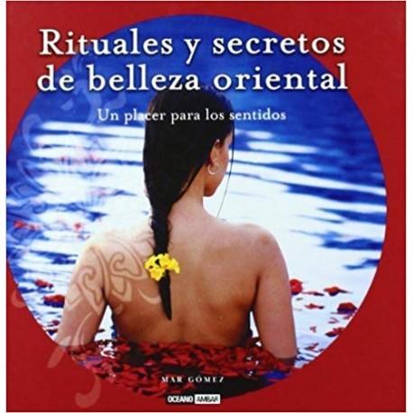 Rituales y secretos de belleza oriental