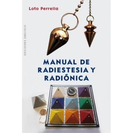 Manual de Radiestesia y Radiónica