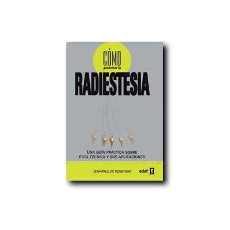 Como practicar la Radiestesia