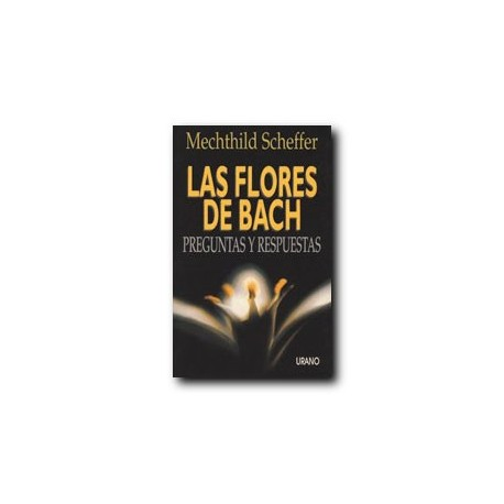 Flores de Bach, preguntas y respuestas