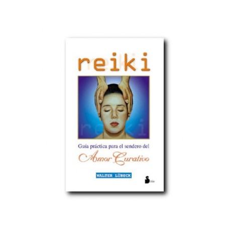 Reiki - Guía práctica para el sendero del amor curativo