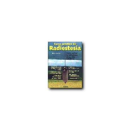 Curso Práctico de Radiestesia