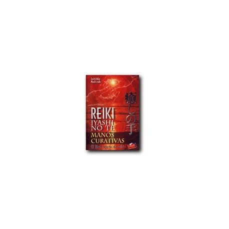 Reiki Iyashi No Te - Manos curativas