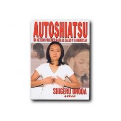 Autoshiatsu - Un método práctico para la salud y el bienestar