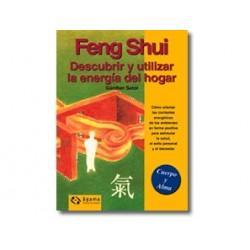 Feng Shui - Descubrir y utilizar la energía del hogar