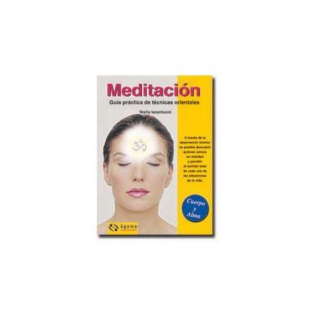 Meditación - Guía práctica de técnicas orientales