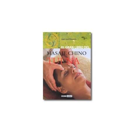El gran libro del masaje chino Tui Na