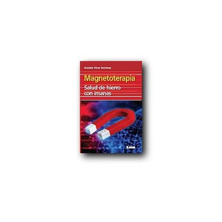Magnetoterapia - Salud de hierro con imanes