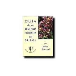 Guía de los remedios florales del Dr. Bach