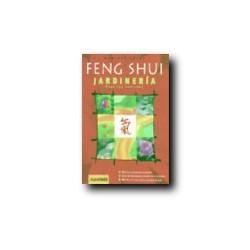 Feng Shui - Jardineria para los Sentidos