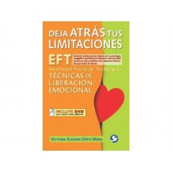 Deja atras tus limitaciones EFT Emotional Freedom Techniques