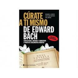 Cúrate a ti mismo de Edward Bach