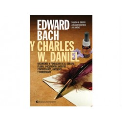 Edward Bach y Charles W. Daniel: Nacimiento de la terapia floral