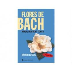 Flores de Bach: Manual práctico y clínico