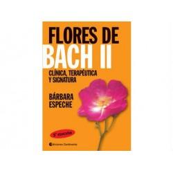 Flores de Bach II - Clínica, terapéutica y signatura